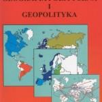 Radosław Domke: Geografia polityczna i geopolityka