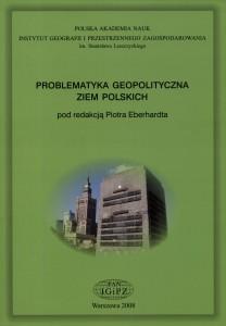 Warto przeczytać: Problematyka geopolityczna ziem polskich