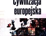 """""""Cywilizacja europejska"""". Recenzja książki"""