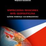 Współczesna francuska myśl geopolityczna – pierwsza polska monografia