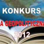 """Konkurs – """"Książka Geopolityczna Roku"""" – I edycja"""
