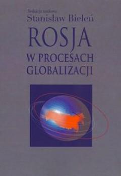 Rosja-w-procesach-globalizacji