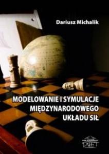 Modelowanie i symulacje międzynarodowego układu sił – nowość wydawnicza