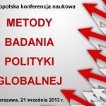 Konferencja pt. Metody badania polityki globalnej – miejsce obrad