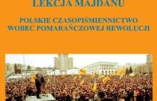 Warto przeczytać: Lekcja Majdanu