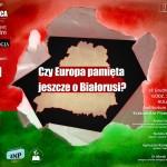 Czy Europa pamięta jeszcze o Białorusi? – Konferencja na UW