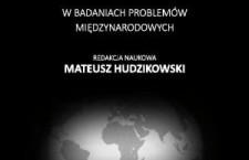 Nowość wydawnicza: Elementy geopolityki i geoekonomii w badaniach problemów międzynarodowych