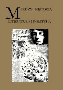 Nodzynski_Tomasz_Miedzy_historia