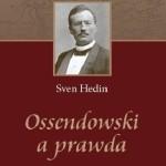 Warto przeczytać – Sven Hedin: Ossendowski a prawda