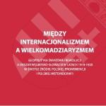 """Warto przeczytać: Grzegorz Baziur – """"Między internacjonalizmem a wielkomadziaryzmem…"""""""