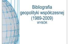 Warto przeczytać: Leszek Sykulski, Bibliografia geopolityki współczesnej