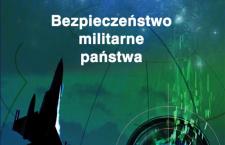 Warto przeczytać: Ryszard Szpyra, Bezpieczeństwo militarne państwa