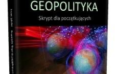 Geopolityka. Skrypt dla początkujących