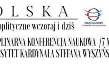 Konferencja naukowa: Polska. Idee geopolityczne wczoraj i dziś