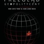"""Warto przeczytać: """"Przegląd Geopolityczny"""" tom 12: 2015"""
