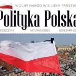 """Warto przeczytać: """"Polityka Polska"""" – nowy miesięcznik"""
