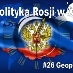 Leszek Sykulski: Geopolityka Rosji w XXI w. – zapis prelekcji w Sosnowcu