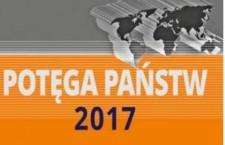 Warto przecztać: Potęga państw 2017. Międzynarodowy układ sił w procesie zmian. Raport potęgometryczny