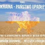 Debata w Warszawie: Ukraina – państwo upadłe?