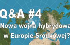 Leszek Sykulski: Nowa wojna hybrydowa w Europie Środkowej? [Wideo]