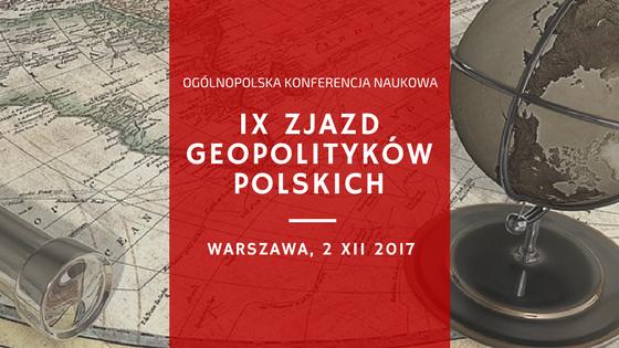 Program IX Zjazdu Geopolityków Polskich – Warszawa, 2 XII 2017