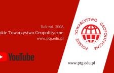 Kanał Polskiego Towarzystwa Geopolitycznego na YouTube