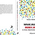 Warto przeczytać: Tomasz Białobłocki, Mniejszość rosyjska w życiu politycznym Ukrainy