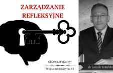Leszek Sykulski: Zarządzanie refleksyjne w wojnie informacyjnej [Wideo]