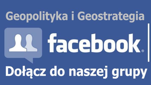 Geopolityka i Geostrategia – dołącz do naszej grupy na Facebooku