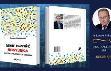 Recenzja: Tomasz Białobłocki, Mniejszość rosyjska w życiu politycznym Ukrainy