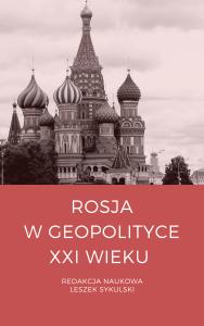 Rosja_w_geopolityce_XXI_wieku