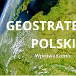 Geostrategia Polski – wprowadzenie