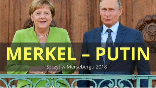 Leszek Sykulski: Szczyt Merkel-Putin – komentarz