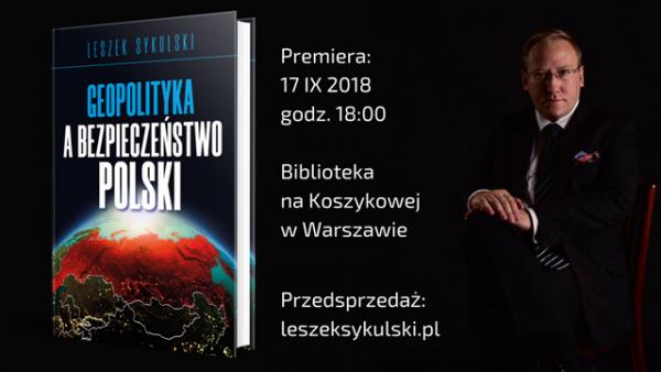 Premiera książki dr. Leszka Sykulskiego – 17 IX, Biblioteka na Koszykowej w Warszawie