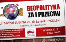 Debata: «Geopolityka – za i przeciw» – Lubina vs. Sykulski