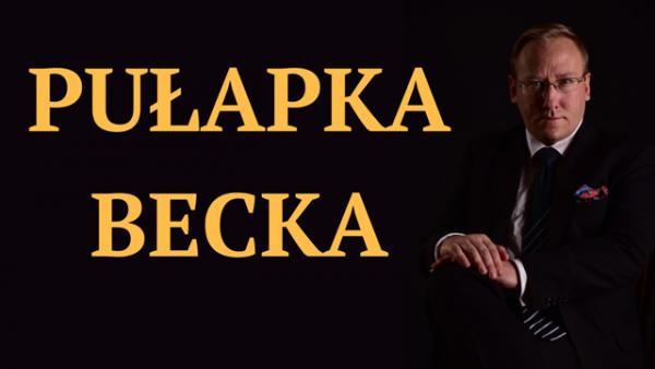 Leszek Sykulski: Pułapka Becka [wideo]