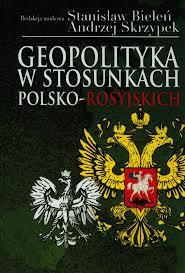 Geopolityka_w_stosunkach_polsko-rosyjskich